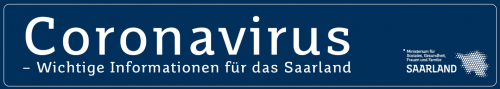 Aus aktuellem Anlass – Coronavirus Saarland